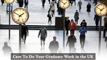 Care To Do Your Graduate Work in UK